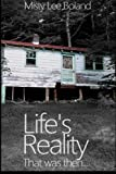 Life's Reality: That was then... (Volume 1)