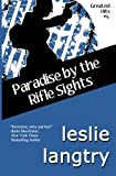 Paradise By The Rifle Sights: Greatest Hits Mysteries book #5 (Volume 5)
