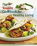 img - for The Woman's Day Cookbook for Healthy Living book / textbook / text book
