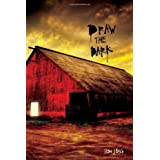 Draw the Dark(Gr.7-12)by Ilsa J. Bick