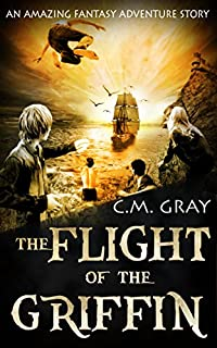 The Flight Of The Griffin by C.M. Gray ebook deal