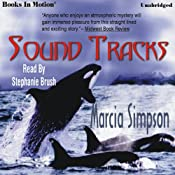 Sound Tracks: Alaskan Panhandle Mysteries | [Marcia Simpson]