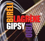 echange, troc Bireli Lagrene - Gipsy Trio
