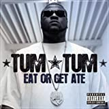Eat Or Get Ate
