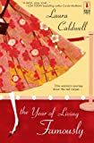 The Year of Living Famously (0373090692) by Caldwell, Laura