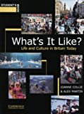 What's It Like? Student's book: Life and Culture in Britain Today (0521586623) by Collie, Joanne