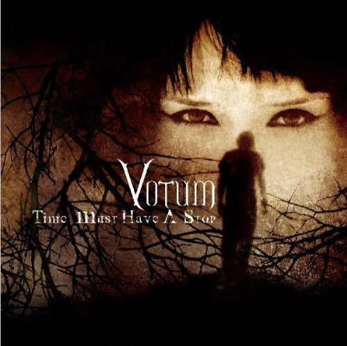 Time Must Have a Stop by Votum (2009-01-13)