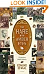 The Hare with Amber Eyes: A Family's...