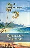 Robinson Crusoe: Erster und zweiter Band (dtv Klassik)