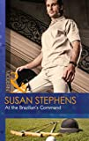 Susan Stephens At the Brazilian's Command (Mills & Boon Modern)