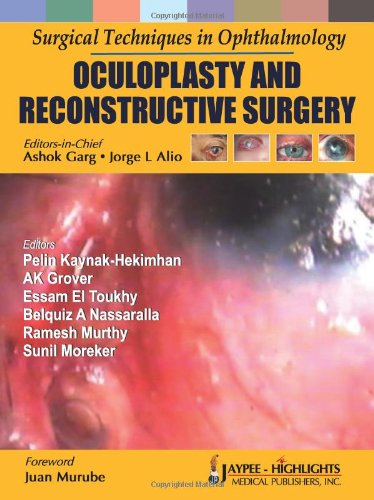 Surgical Techniques In Ophthalmology: Oculoplasty And Reconstructive Surgery