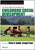The Wiley-Blackwell Handbook of Childhood Social Development (Blackwell Handbooks of Developmental Psychology, Band 1)