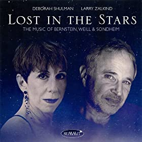 Lost in the Stars - The Music of Bernstein, Weill & Sondheim