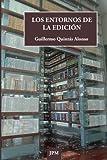 Los entornos de la edicion (Papyros) (Volume 2) (Spanish Edition)
