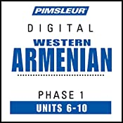 Armenian (West) Phase 1, Unit 06-10: Learn to Speak and Understand Western Armenian with Pimsleur Language Programs |  Pimsleur