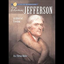 Sterling Biographies: Thomas Jefferson Audiobook by Rita Thievon Mullin Narrated by Roscoe Orman