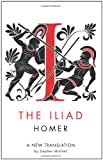 The Iliad (0297859730) by Mitchell, Stephen