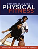 Principles and Labs for Physical Fitness, 8th Edition (Available Titles Diet Analysis Plus Available Titles Diet An)