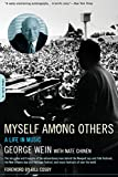 Myself Among Others: A Life In Music (0306813521) by Wein, George