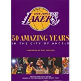 The Los Angeles Lakers: 50 Amazing Years in the City of Angels ~ The Los Angeles Times...