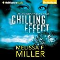 Chilling Effect: An Aroostine Higgins Novel, Book 2 Audiobook by Melissa F. Miller Narrated by Christina Traister