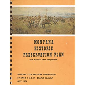 Montana Fish  Game on Historic Sites Compendium  Montana Fish And Game Commission  Books