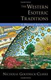 The Western Esoteric Traditions: A Historical Introduction