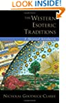 The Western Esoteric Traditions: A Hi...