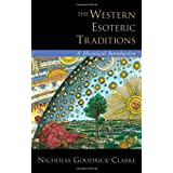 The Western Esoteric Traditions: A Historical Introductionby Nicholas Goodrick-Clarke