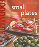 Williams-Sonoma Food Made Fast: Small Plates (Food Made Fast)