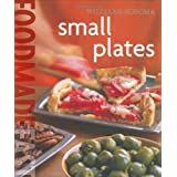 Williams-Sonoma Food Made Fast: Small Plates (Food Made Fast) ~ Brigit Binns