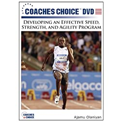 Developing an Effective Speed, Strength, and Agility Program