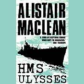 HMS Ulysses | [Alistair MacLean]