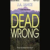 Dead Wrong: Joanna Brady Series, Book 12 | [J. A. Jance]