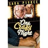 One Crazy Night: Gay M�nage First Time ~ Sara Pierce