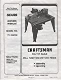 Sears Owners Manual: Craftsman Router Table, Full Function/Utilized Fence, Model No. 171.254790 (61071)