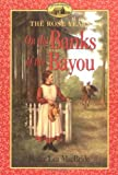 On the Banks of the Bayou (Little House) (0064405826) by MacBride, Roger Lea
