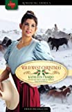 img - for Wild West Christmas: Charlsey's Accountant/Plain Trouble/A Breed Apart/Lucy Ames, Sharpshooter (Romancing America: Texas) book / textbook / text book