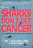 img - for Sharks Don't Get Cancer book / textbook / text book