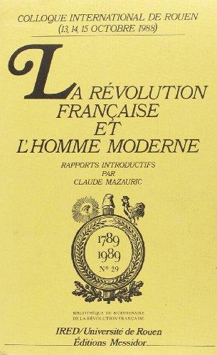 La Révolution française et les processus de socialisation de l'homme moderne