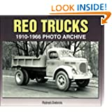 REO Trucks: 1910-1966 Photo Archive