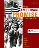 img - for The American Promise: A Concise History, Combined Volume book / textbook / text book