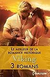img - for Le meilleur de la Romance historique : Viking: 3 romans (Volume multi th matique) (French Edition) book / textbook / text book