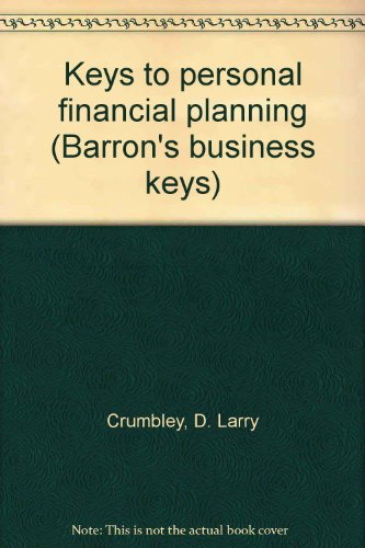 Keys to personal financial planning (Barron's business keys)