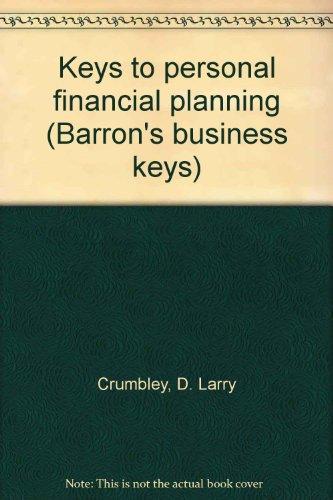 Keys to personal financial planning (Barron's business keys)