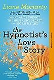 The Hypnotists Love Story: A Novel