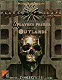 A Player's Primer to the Outlands (Advanced Dungeons & Dragons/AD&D/Planescape Audio CD Accessory) (0786901217) by Grubb, Jeff