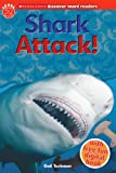 Shark Attack! (Scholastic Discover More Readers. Level 2)