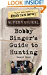 Supernatural: Bobby Singer's Guide to...