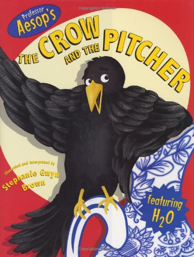 Aesop's The Crow and The Pitcher (The Pitcher And The Crow compare prices)
